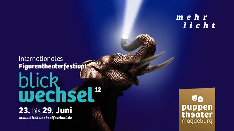 Internationales Figurentheaterfestival BLICKWECHSEL 2018