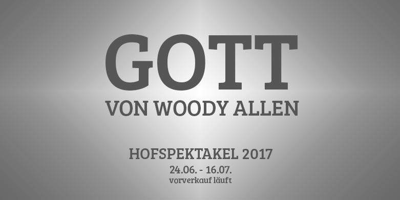 GOTT - Hofspektakel von Woody Allen